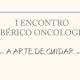 I Encontro Ibérico de Oncologia