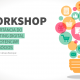 Workshop 'A Importância do marketing digital para potenciar os negócios'