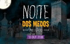 https://www.cm-melgaco.pt/wp-content/uploads/2018/10/Noite-dos-Medos-Melgaco-_resized240x150.jpg