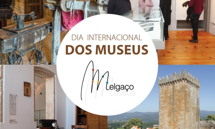 DIA INTERNACIONAL DOS MUSEUS melgaço