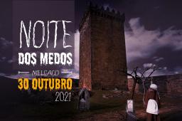 https://www.cm-melgaco.pt/wp-content/uploads/2021/10/NI-noite-dos-medos-melgaco-_resized256x170.jpg